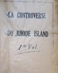 La Controverse du Rhode Island Volume 1