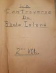 La Controverse du Rhode Island Volume 2